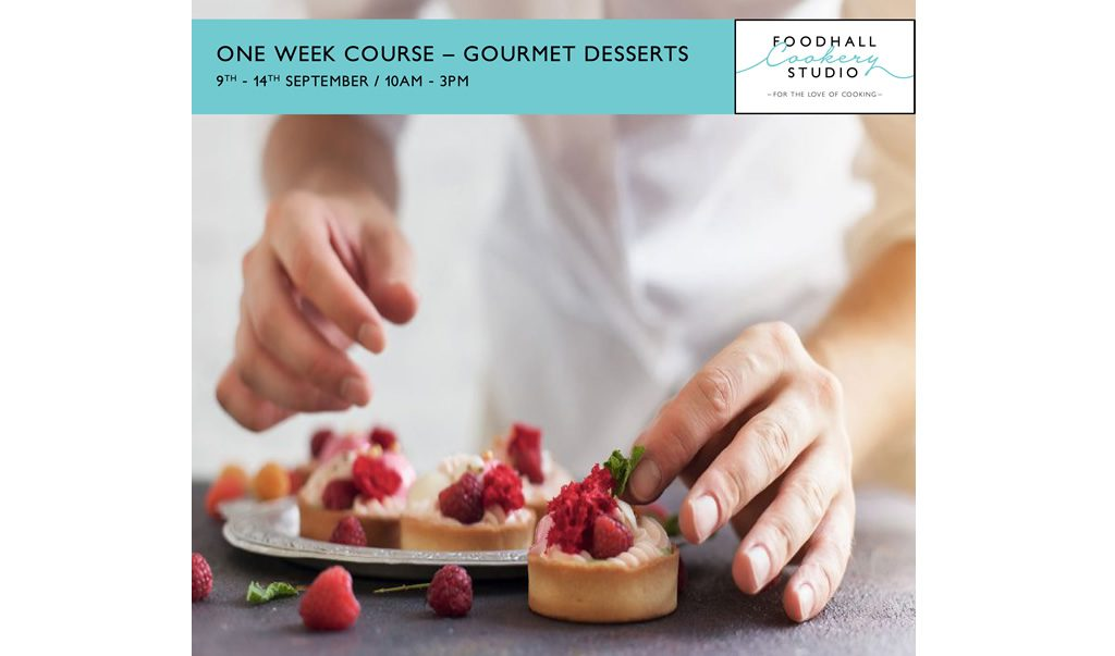 One Week Certificate Course – Gourmet Desserts