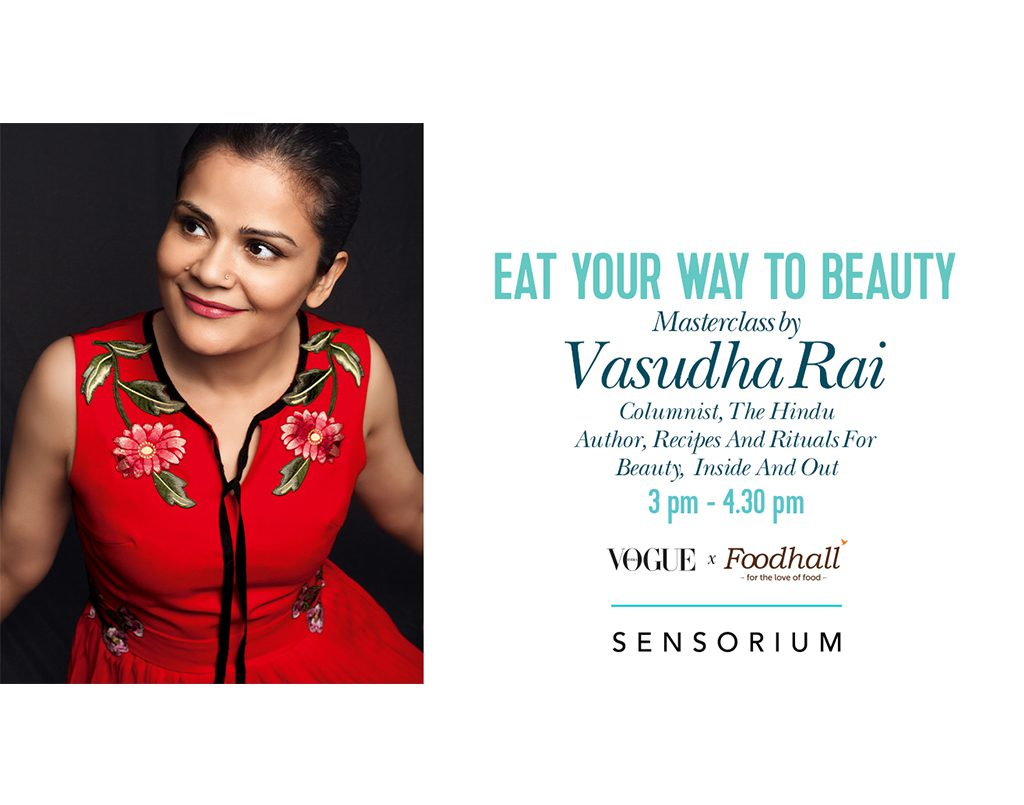 Eat Your Way to Beauty with Vasudha Rai